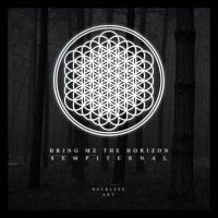 Bring Me The Horizon - Sempiternal Artwork by RecklessArt-Graphics