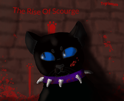 The Rise Of Scourge by tygrinecats