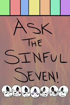 Ask The Sinful Seven! by Smithuoso