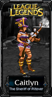 Caitlyn The Sheriff of Piltover - LoL by HadesDiosSupremo
