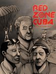 Red Zone Cuba Poster by ClearSkySuite