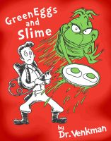 Green Eggs and Slime by artistjerrybennett