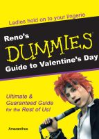 Reno Dummies Guide to Valentine's Day by Amaranthos-fx