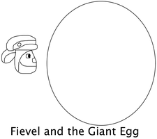 Fievel and the Giant Egg by jacobyel