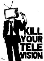 Kill your TV by Alektus