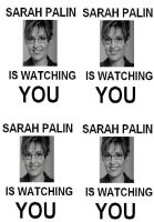Sarah Palin is Watching YOU by extrapecanypecans