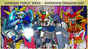 Gundam Force Week - Superior Dragon Day by blazeraptor