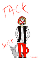 Tack and Scrit by TlMBER