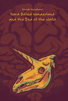 Hard-Boiled Wonderland and the End of the World by land-walker