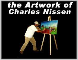 The Artwork of Charles Nissen by CharlesNissen