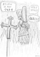 Joan of Arc / Jeanne d'Arc - 30 May 1431 by witch1978