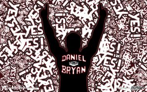 YES! YES! YES! Daniel Bryan wallpaper by AlphaMoxley95