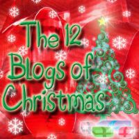 The 12 blogs of Christmas by tynga