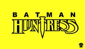 1989 Batman Huntress Comic Title Logo by HappyBirthdayRoboto