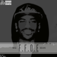 Big Sean - F.F.O.E. Finally Famous Over Everything by AACovers