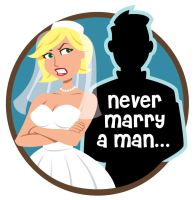 Never Marry A Man 2 by calslayton