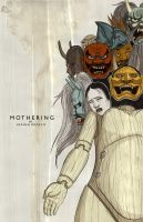 Mothering poster by German-Orozco