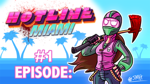 Let's Play Hotline Miami! by Bobfleadip