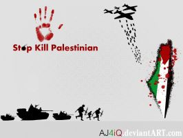 Stop Kill Palestinian by alidesignr