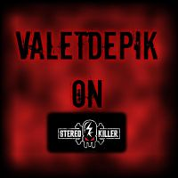 Valetdepik on Stereokiller by Valetdepik