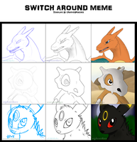 Switch around meme - Pokemon by xXAkilaXx