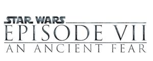 Star Wars Episode VII An Ancient Fear Logo PNG by Enoch16