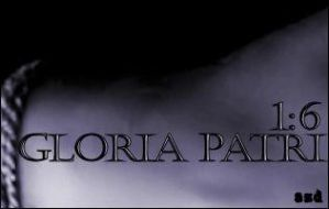 Gloria Patri 1:6 by angeljunkie