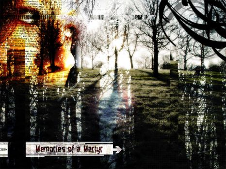 Memories of a Martyr by mrwicked