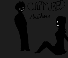 :CaPtured MaIden: by LexiIsFailingAtThis