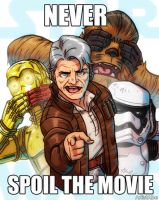 STAR WARS TFA Never Spoil the Movie by ArtistAbe