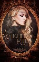 A Witchling's Rites by RobinNaira