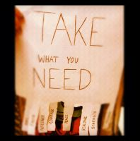Take What You Need 2 by T-Harley