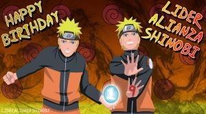 Naruto: Happy Birthday L.A.S by LiderAlianzaShinobi