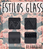 Estilos Glass 1 By Annielove by Analaurasam