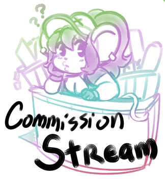 Commission Stream OPEN~ by gammanaut
