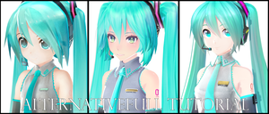 [MMD] AlternativeFull tutorial + download links by FukkatsumiMori