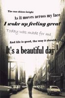 It's a beautiful day by SociopathDemon