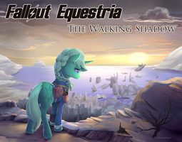 Fallout Equestria: The Walking Shadow by viwrastupr
