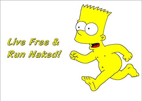 Bart Simpson -Live Free and Run Naked by DTWX