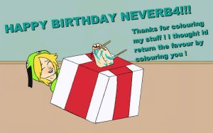 Happy Neverb4 Birthday By TKGEEK by neverb4