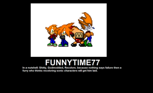 Funnytime77 demotivational by Sonicfangentleman