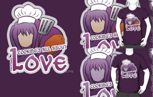 Yuri Lowell Shirt - Cooking's All About LOVE! by a745