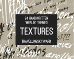 24 Handwritten 'Merlin' Themed Textures by travellingskyward