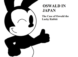 OIJ: The Case of Oswald the Lucky Rabbit by ElMarcosLuckydel96