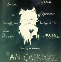 ...:.+*~An OVERDOSE~*+.:... by Artic-Star-Flare