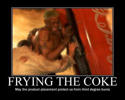 Frying the Coke Demotivational by betamax001
