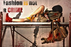 FASHION IS NOT A CRIME by DorothyBhawl