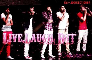 Live,laugh but mostly love-Chapter  4 by JoDirectioner