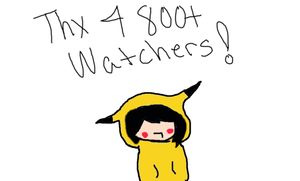 thanks for 800+ watchers by AshFlames