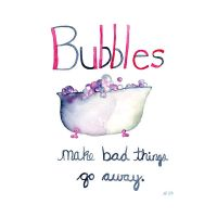 Bubbles Make Bad Things Go Awa by Angela-Vandenbogaard
